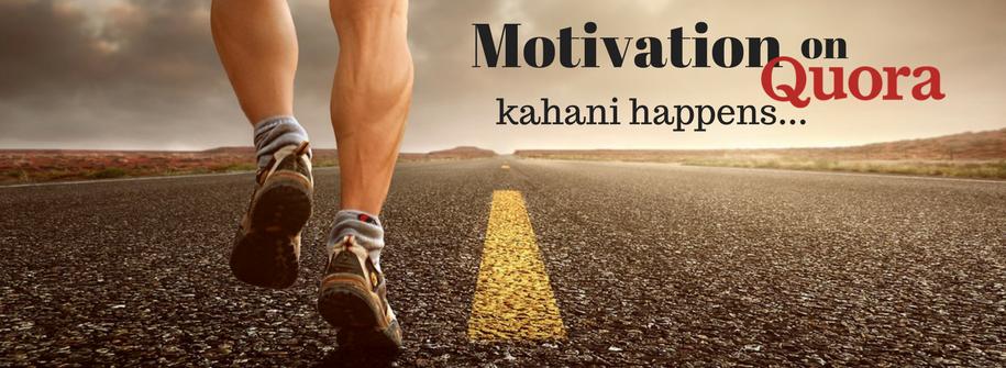 Motivation on Quora